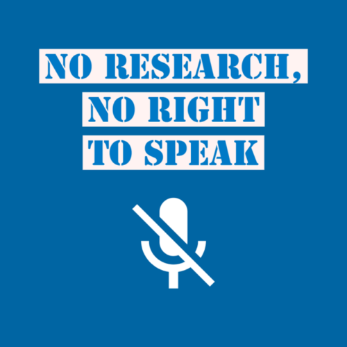 NO RESEARCH, NO RIGHT TO SPEAK